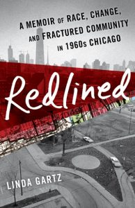 "Image of the book cover for ""Redlined: A Memoir of Race, Change, and Fractured Community in 1960s Chicago"""